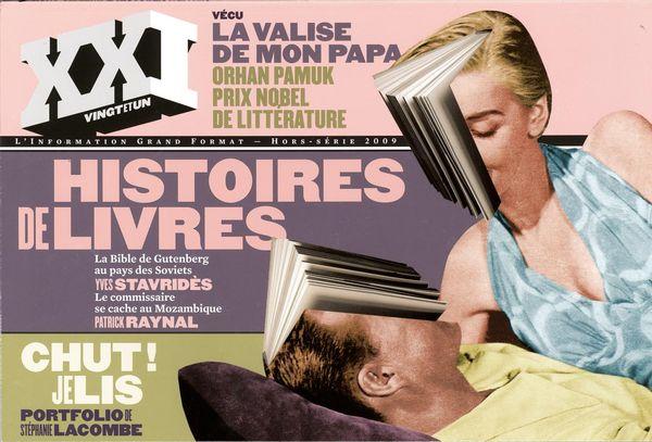 Revue XXI  Hors-série 2009 : Histoires de livres
