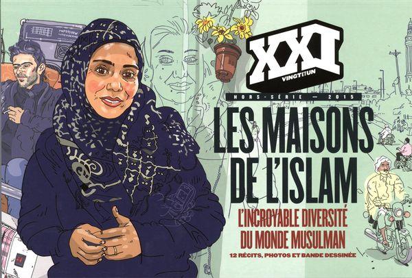 Revue XXI Hors-série 2015 : Les maisons de l'Islam