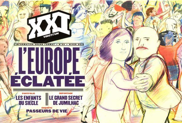 Revue XXI 33 :  L'Europe éclatée
