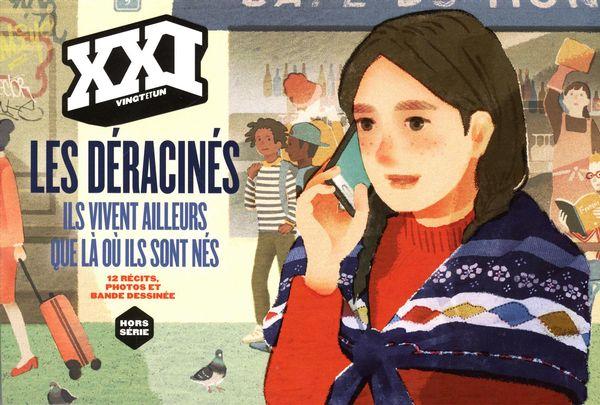 Revue XXI Hors-séries 2016 :  Les déracinés