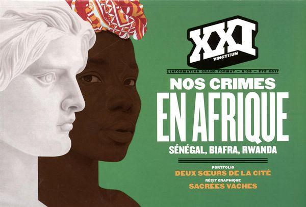 Revue XXI 39 : Nos crimes en Afrique