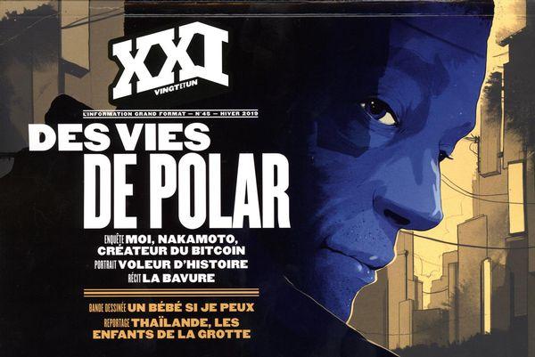Revue XXI 45 : Des vies de polar