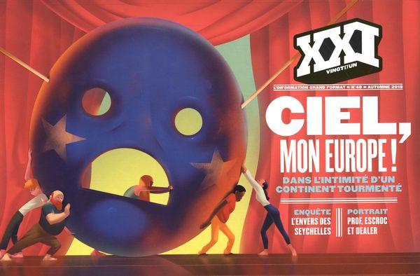 Revue XXI 48 : Mon Europe!  Dans l'intimité d'un contient tourmenté