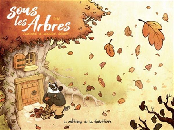 Sous les arbres 01  L'automne de M. Grumpf