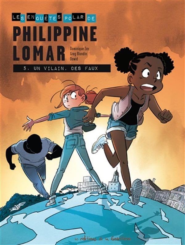 Philippine Lomar 05 : Un vilain, des faux