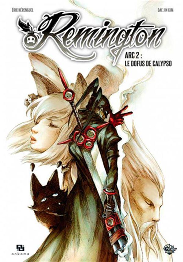 Remington Arc 02 Le Dofus de Calypso