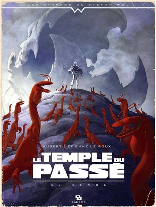 Le temple du passé  02 : Envol