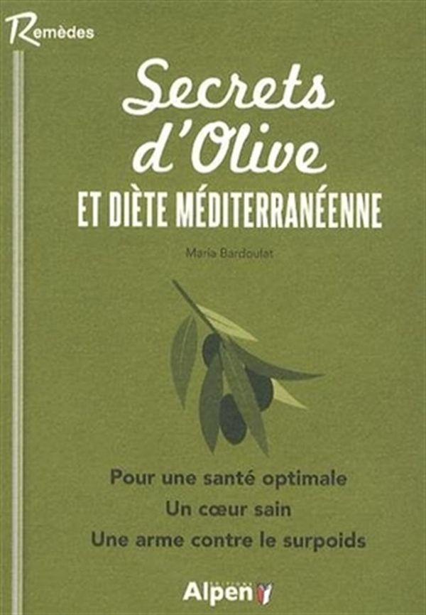 Secrets d'olive et diète méditerranéenne