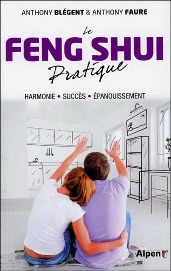 Le Feng Shui pratique