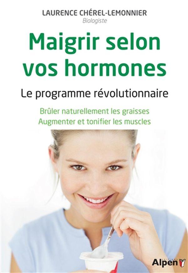 Maigrir selon vos hormones N.E.