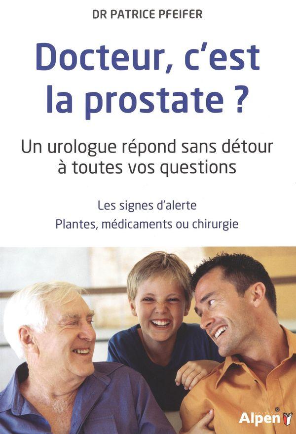 Docteur, c'est la prostate? N.E.