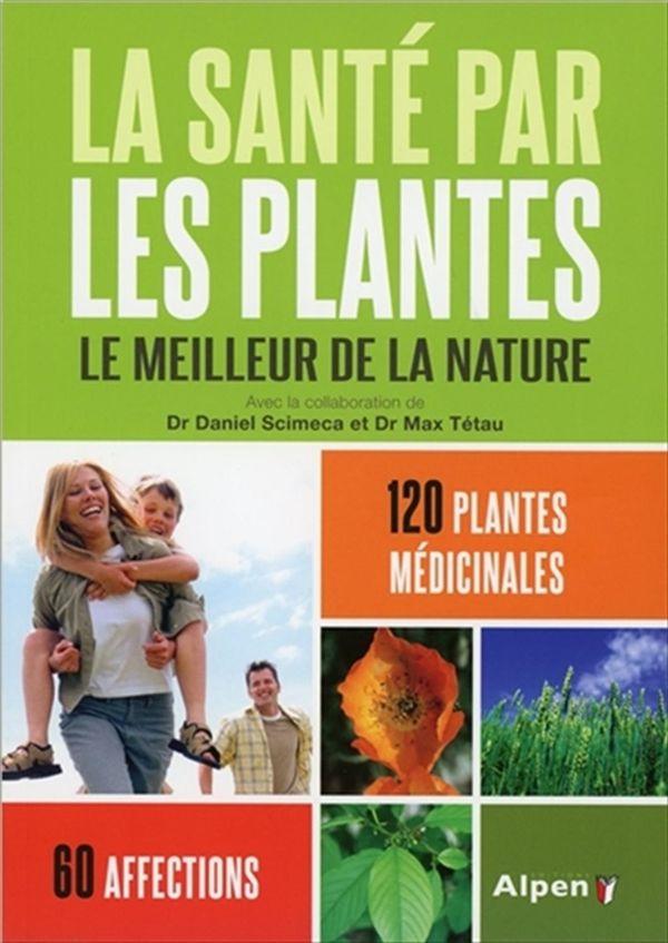 La santé par les plantes  N.E.