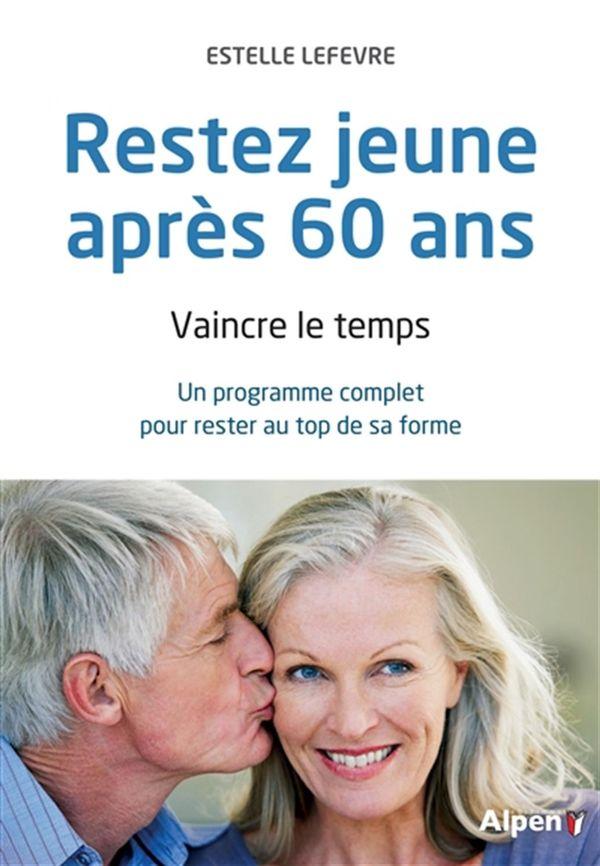 Restez jeune après 60 ans N.E.