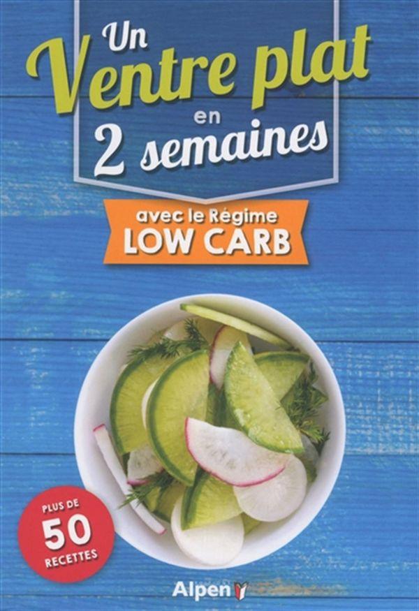 Un ventre plat en 2 semaines avec le régime low carb