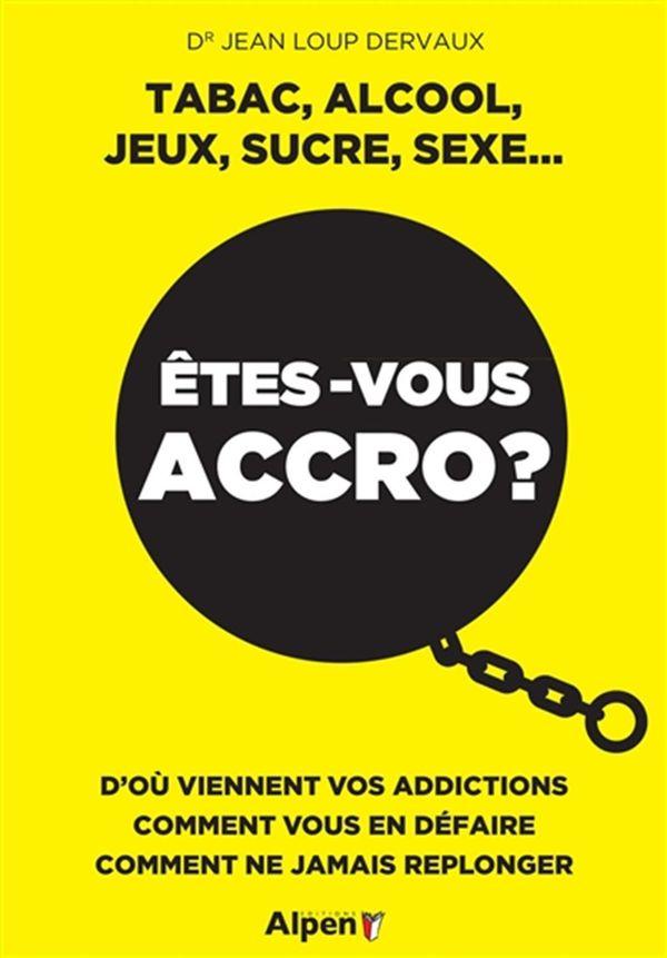 Vos adieux à l'addiction  De la dépendance à la liberté