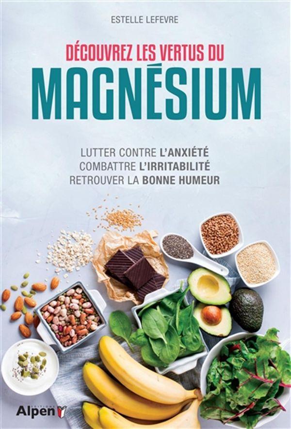 Découvrez les vertus du magnésium