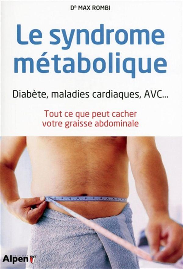 Syndrome métabolique Le
