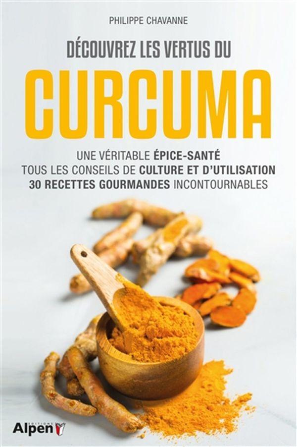 Découvrez les vertus du curcuma