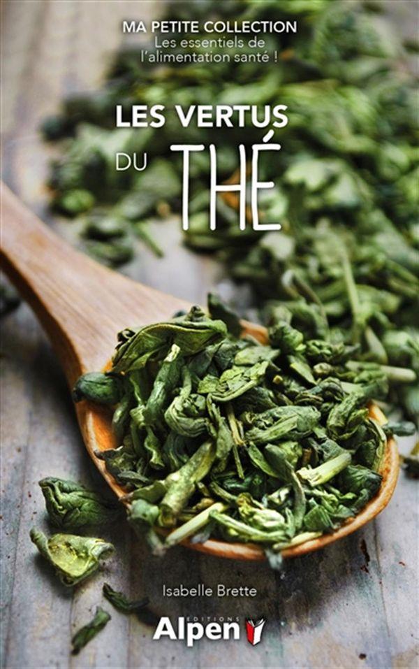 Vertus du thé Les