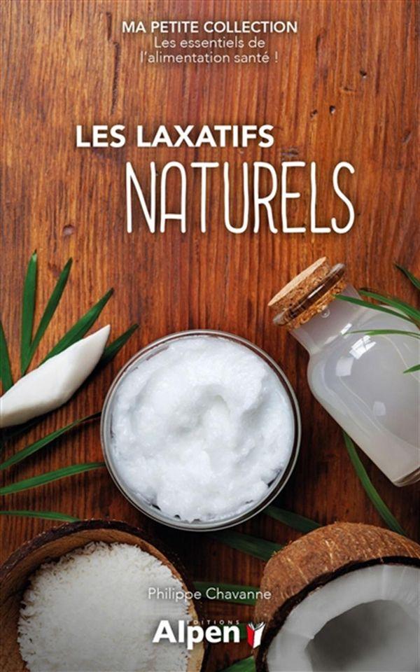Laxatifs naturels Les