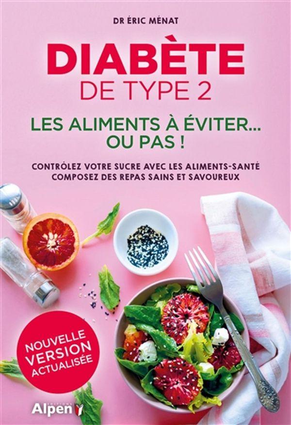 Diabète de type 2  Les aliments à éviter... ou pas!