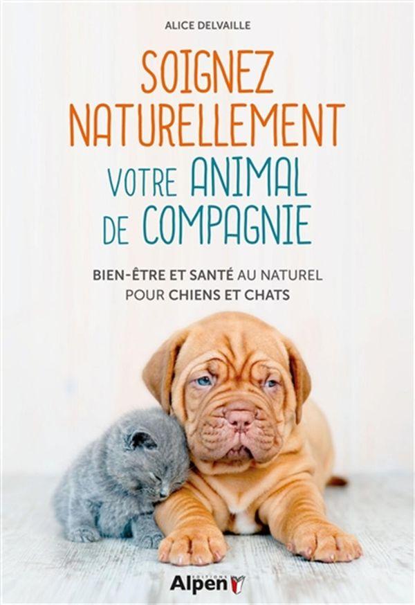 Soigner naturellement votre animal de compagnie
