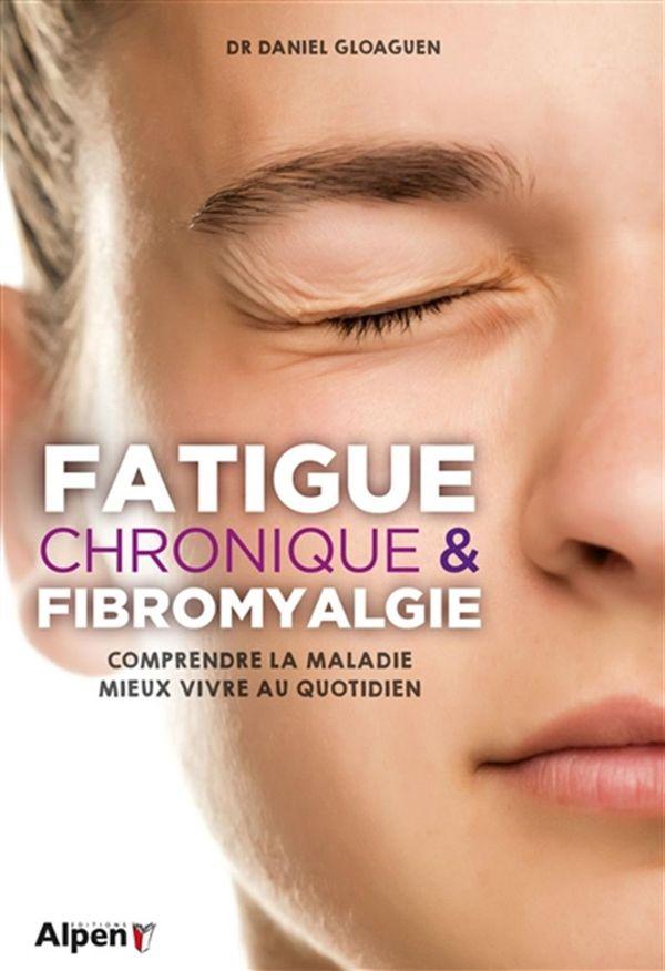 Fatigue chronique et fibromyalgie N.E.