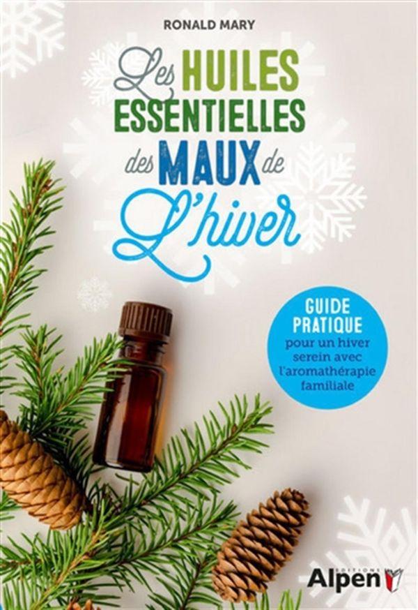 Les huiles essentielles des maux de l'hiver