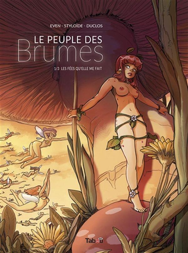 Le peuple des Brumes 01 : Les fées qu'elle me fait
