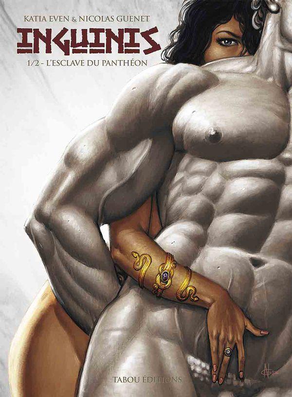 Inguinis 01 : L'esclave du Panthéon