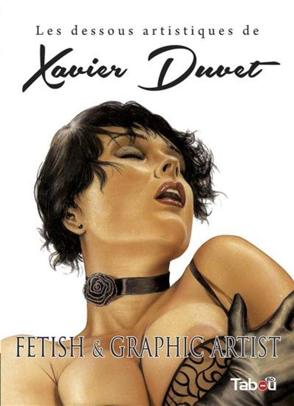 Dessous artistiques de Xavier Duvet Les
