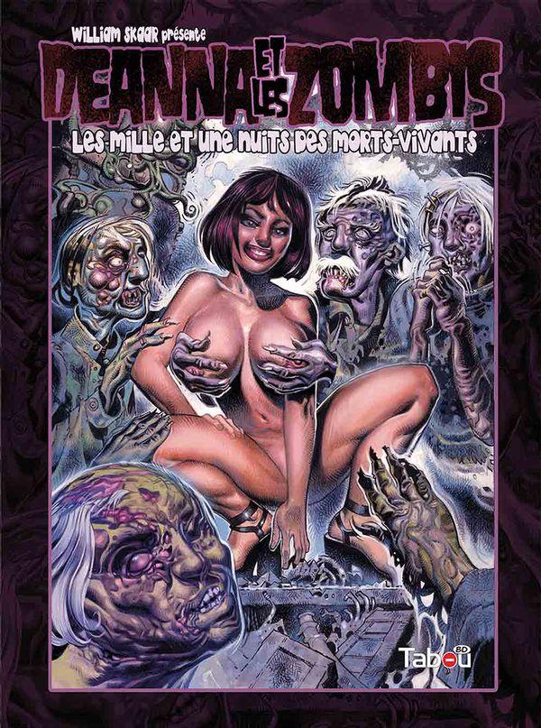 Deanna et les Zombis : Les mille et une nuits des morts-vivants