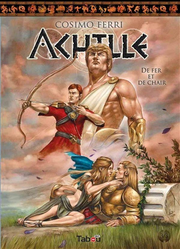Achille 03 : De fer et de chair