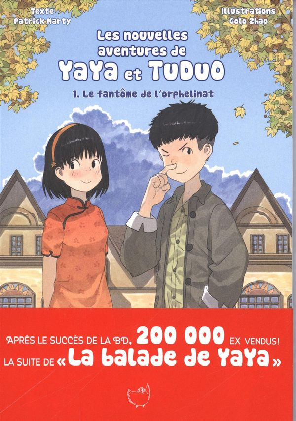 Les nouvelles aventures de Yaya et Tuduo 01 : Le fantôme de l'orphelinat