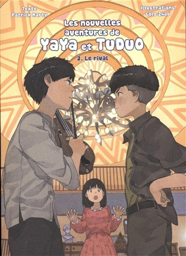 Les nouvelles aventures de Yaya et Tudou 02 : Le rival