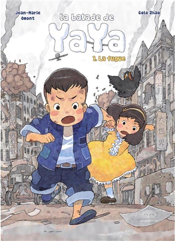 La balade de Yaya 01 : La fugue