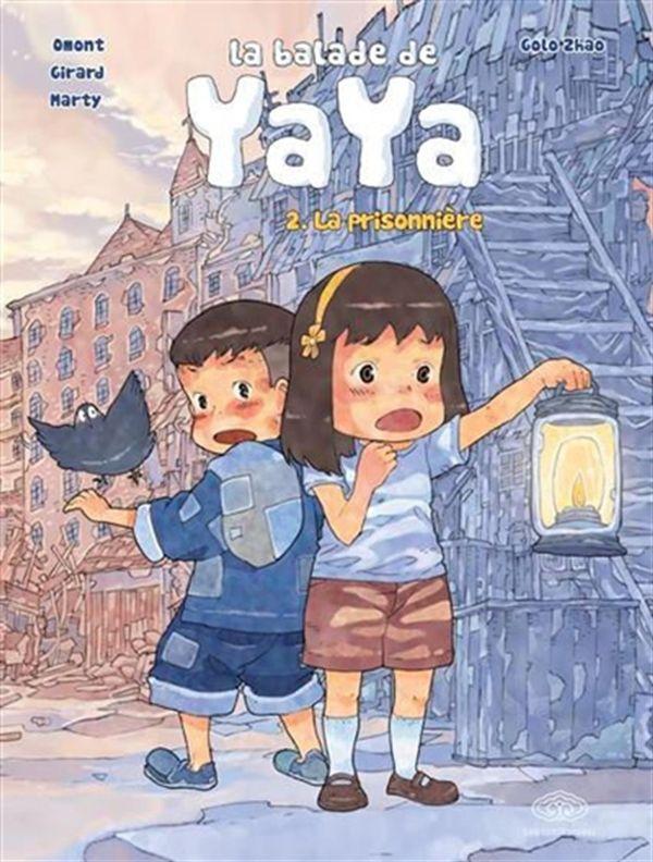 La balade de Yaya 02 : La prisonnière