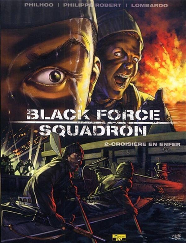 Black Force Squadron 02 : Croisière en enfer