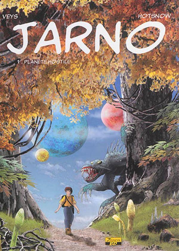 Jarno 01 : Planète hostile