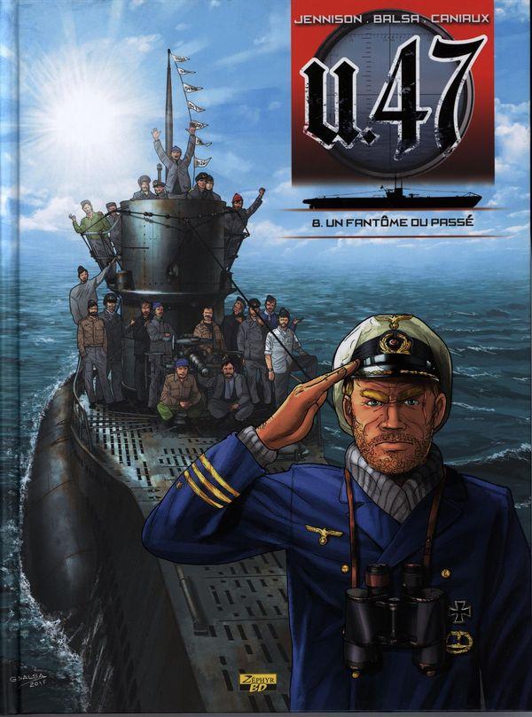 U-47 08 : Un fantôme du passé (BD + Doc)