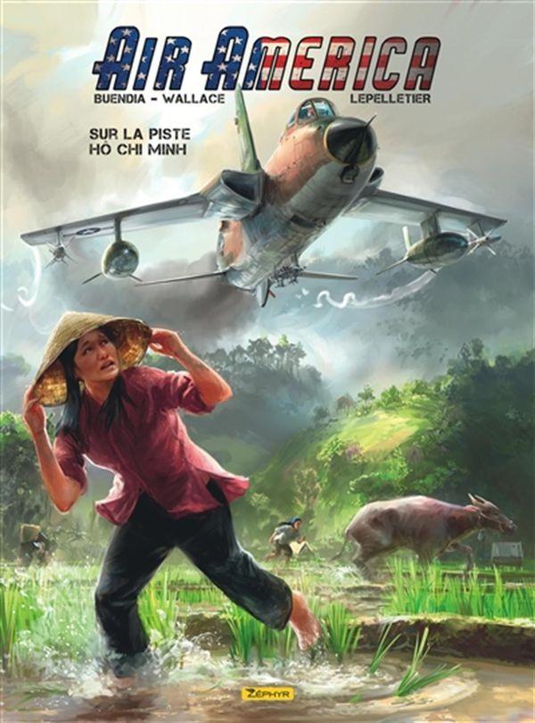 Air America 01 : Sur la piste Hô Chi Minh