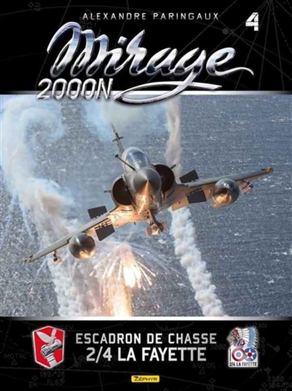 Mirage 2000N 04 : Escadron de chasse 2/4 La Fayette