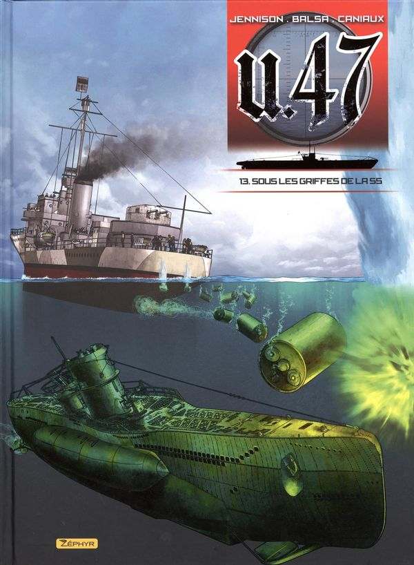 U-47 13  Sous les griffes de la ss