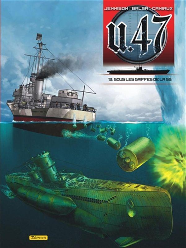 U.47 13 : Sous les griffes de la SS
