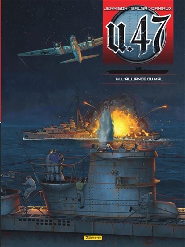 U-47 14 : L'alliance du mal + doc