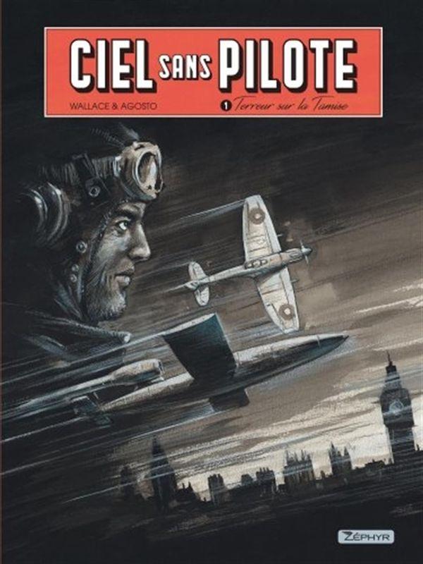 Ciel sans pilote 01 : Terreur sur la Tamise