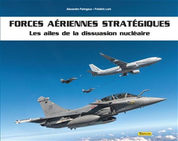 Forces aériennes stratégiques - Les ailes de dissuasion nucléaires