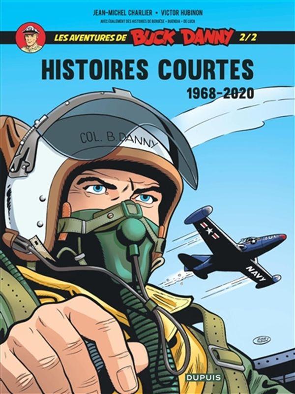 Buck Danny Histoires courtes 02 :1968-2020