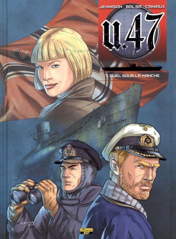 U47 07 : Duel sous la Manche - Ex-Libris - Signé