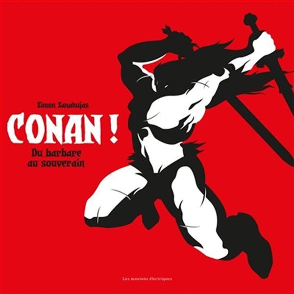 Conan! De barbare à souverain